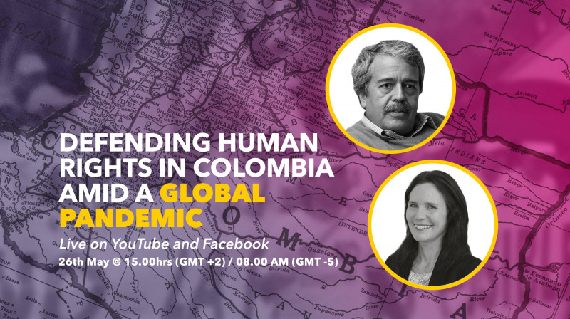 Defending human rights in colombia amid a global pandemic. Francisco Gutiérrez and Annika Otterstedt